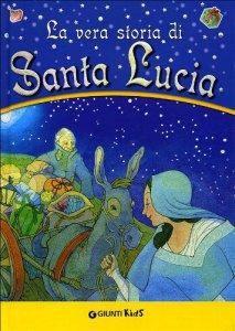 la vera storia di santa lucia